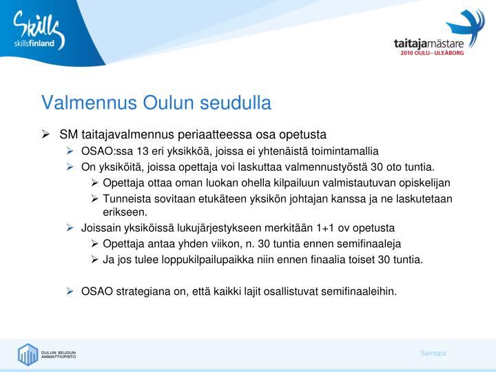 Valmennus Oulun seudulla