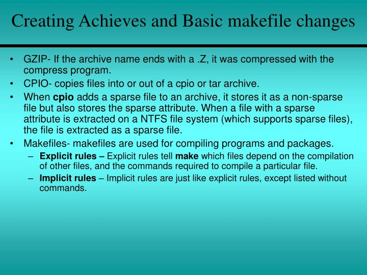 Creating Achieves and Basic makefile changes
