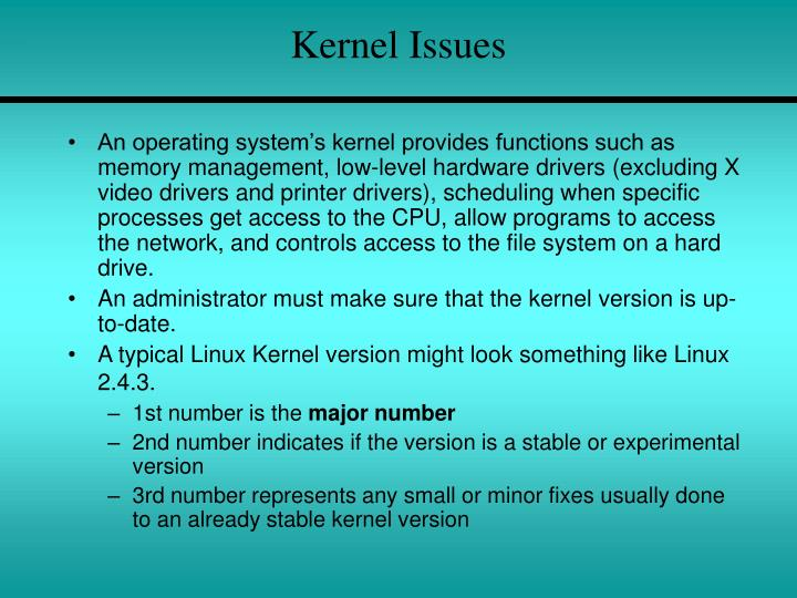Kernel Issues