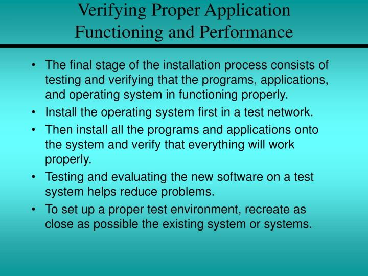 Verifying Proper Application
