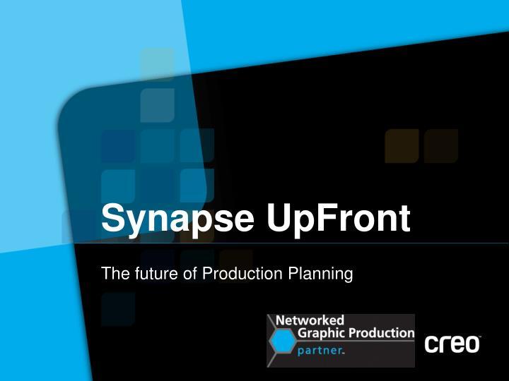 Synapse UpFront