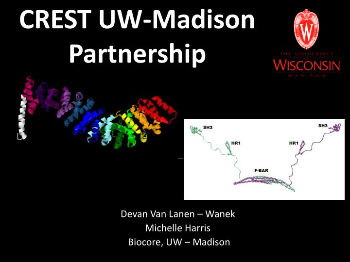 Crest uw madison partnership