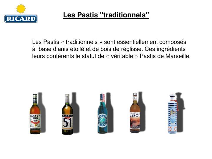"""Les Pastis """"traditionnels"""""""
