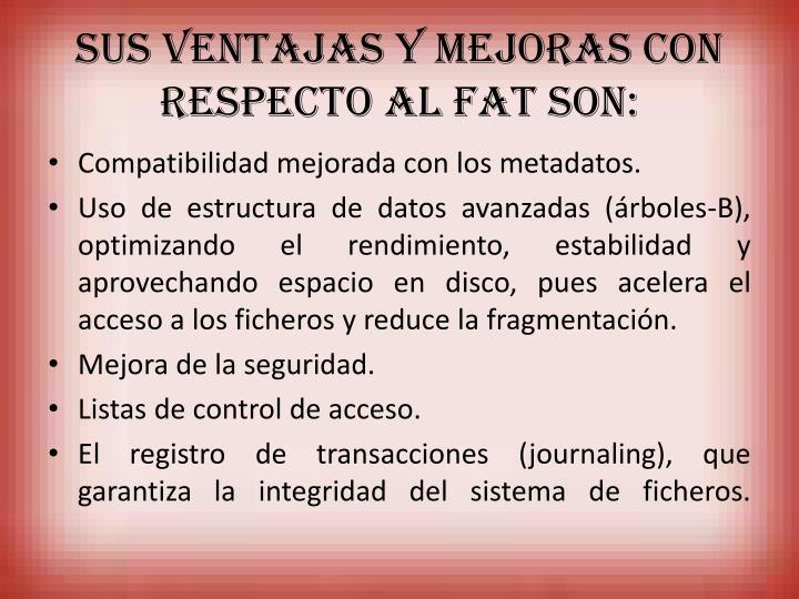 Sus ventajas y mejoras con respecto al FAT son