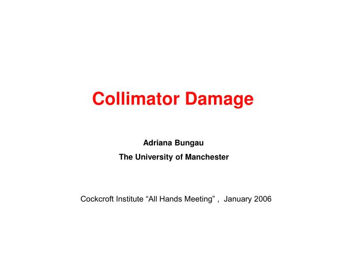 Collimator Damage