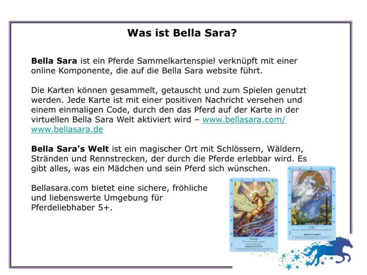 Was ist Bella Sara?