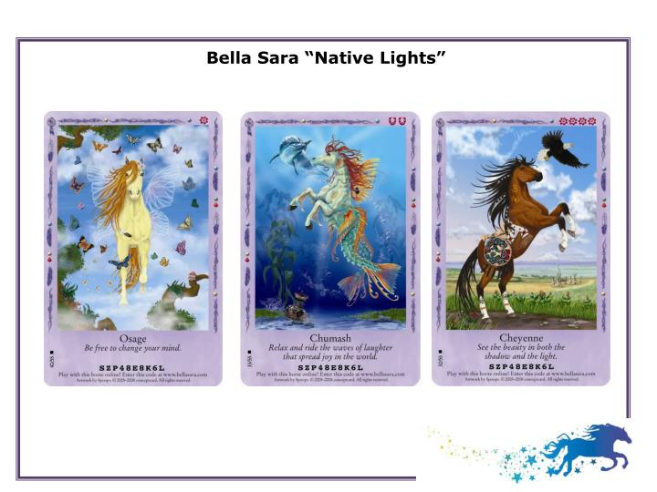"Bella Sara ""Native Lights"""