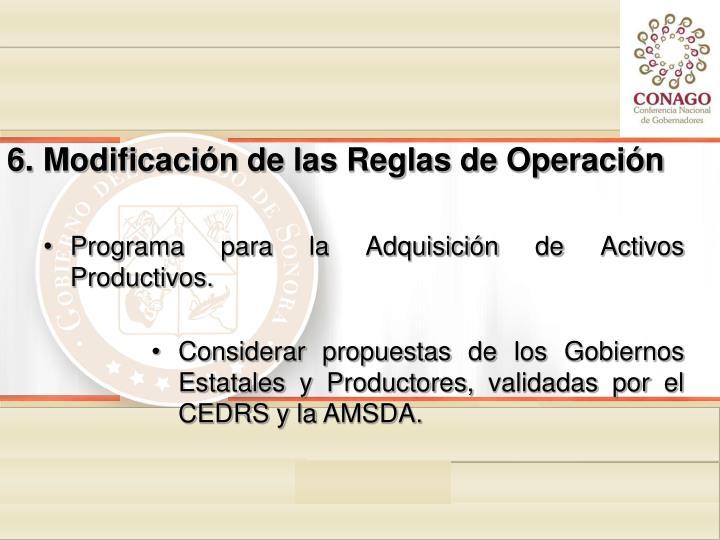 Modificación de las Reglas de Operación