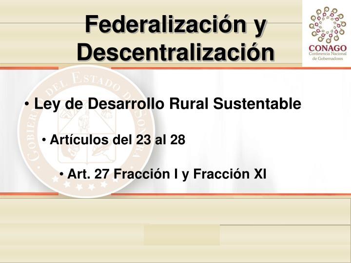 Federalización y Descentralización
