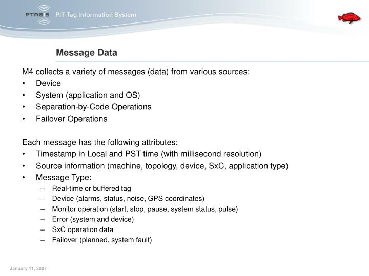 M4 collects a variety of messages (data) from various sources: