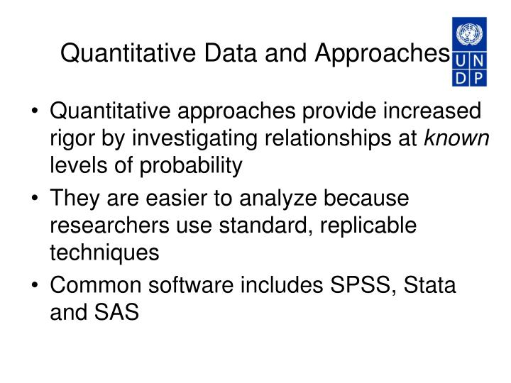 Quantitative Data and Approaches