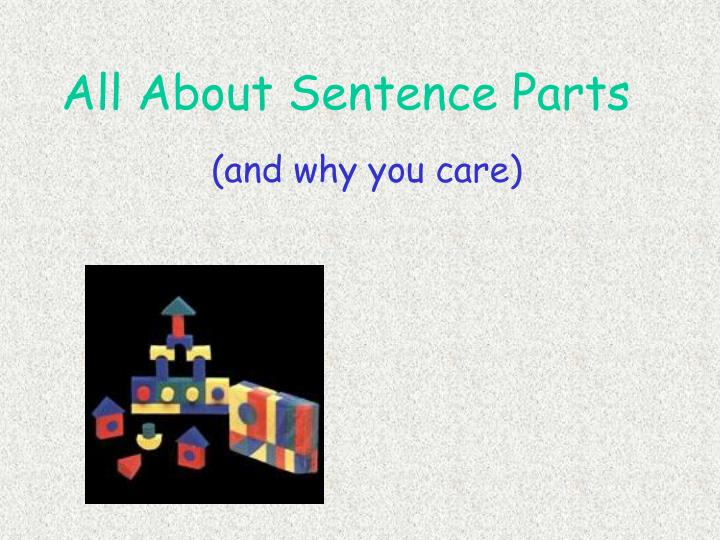 All About Sentence Parts