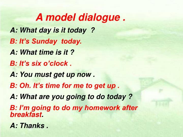 A model dialogue .