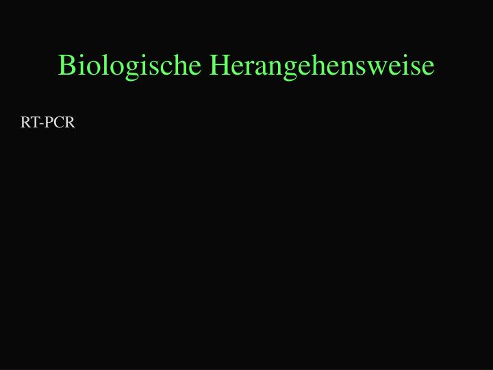Biologische Herangehensweise
