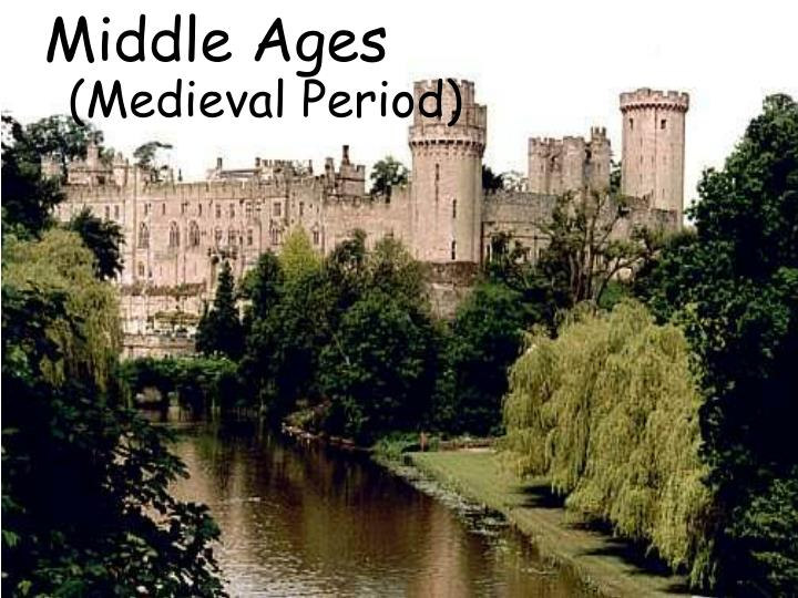 Middle ages1