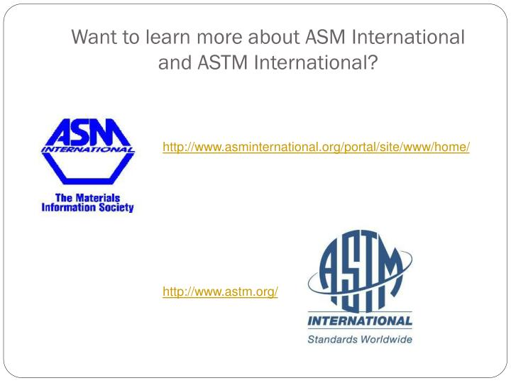 Want to learn more about ASM International