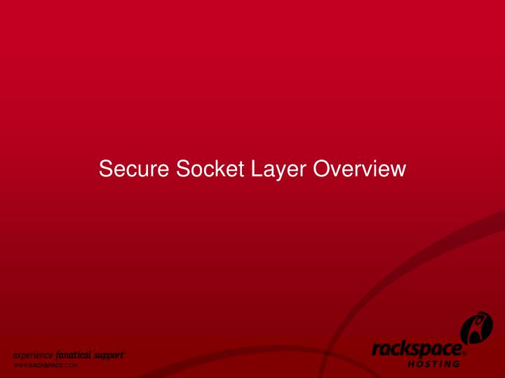 Secure Socket Layer Overview