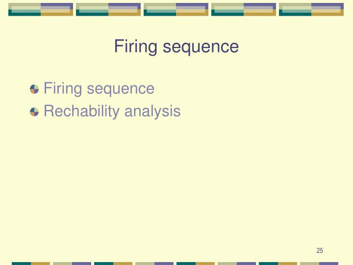 Firing sequence