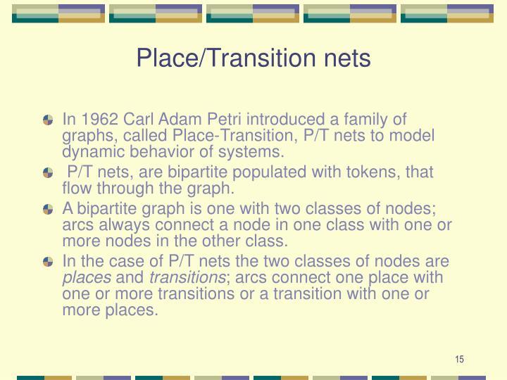 Place/Transition nets