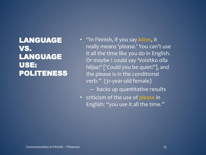 """In Finnish, if you say"