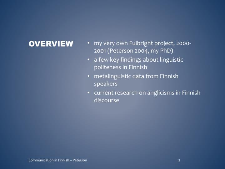 my very own Fulbright project, 2000-2001 (Peterson 2004, my PhD)