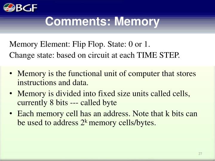 Memory Element: Flip Flop.