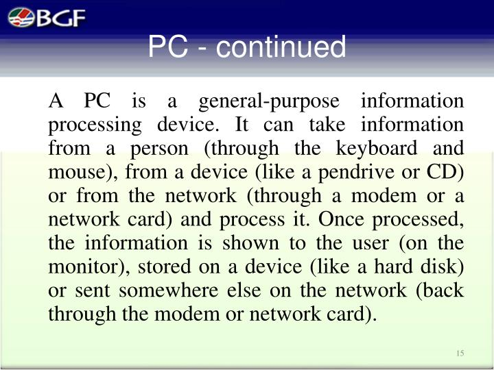 PC - continued