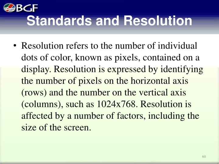Standards and Resolution