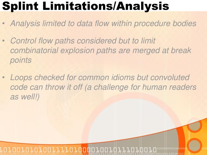 Splint Limitations/Analysis