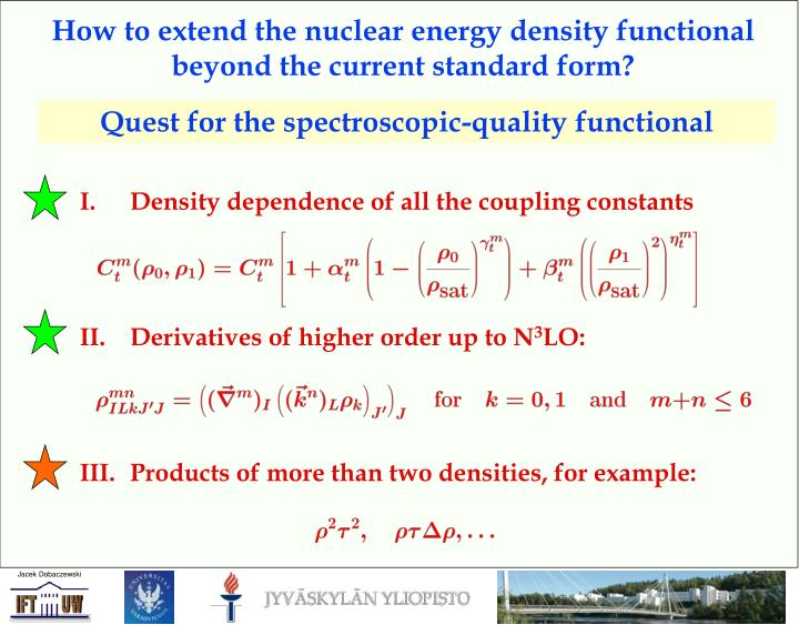 How to extend the nuclear energy density functional