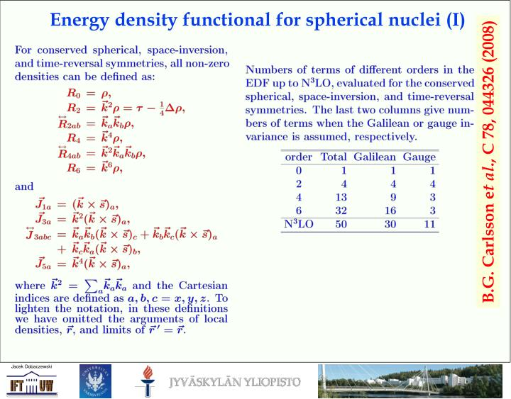 Energy density functional for spherical nuclei (I)