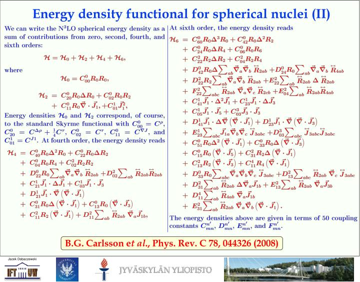 Energy density functional for spherical nuclei (II)