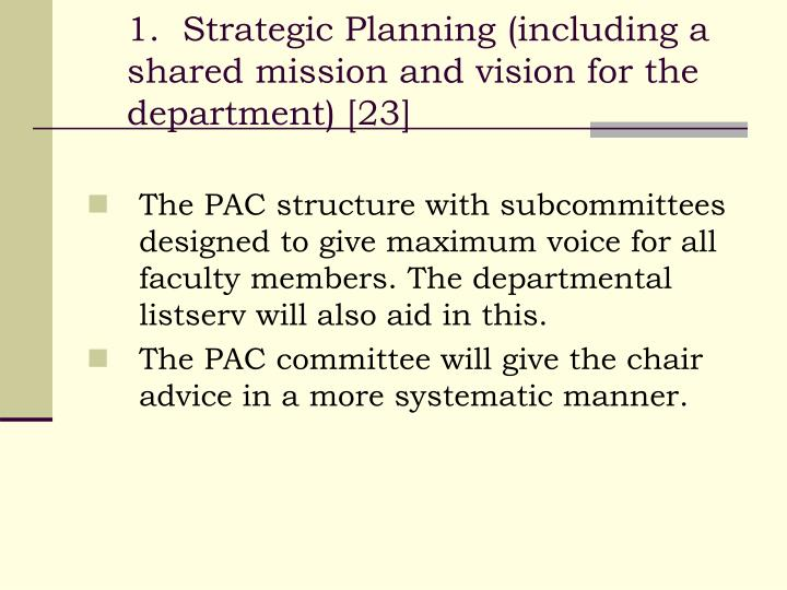 1.  Strategic Planning (including a shared mission and vision for the department) [23]