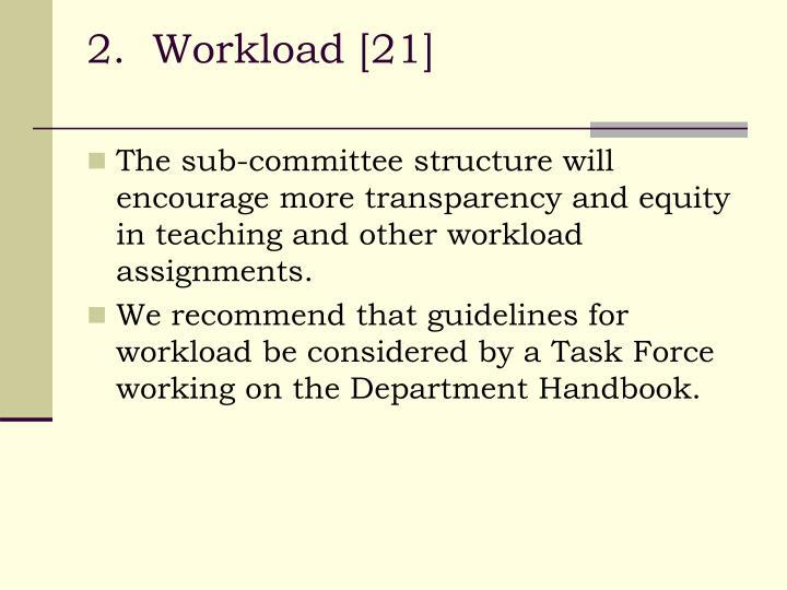 2.  Workload [21]