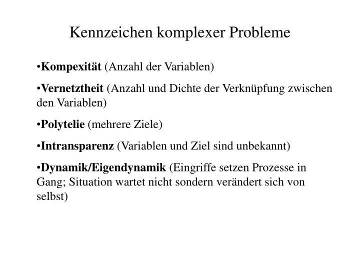 Kennzeichen komplexer Probleme