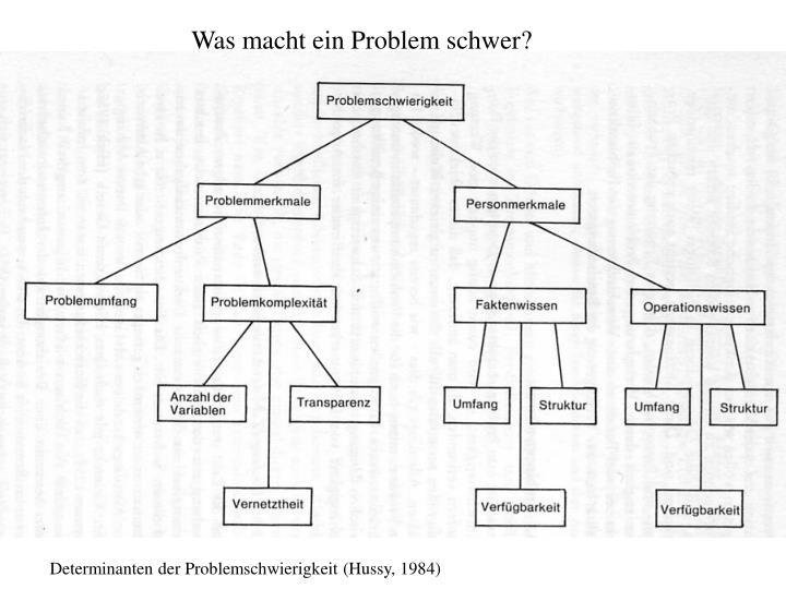 Was macht ein Problem schwer?
