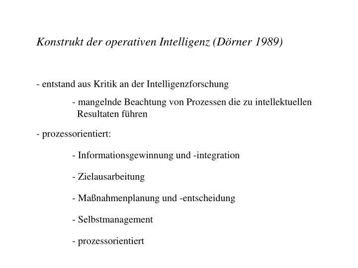 Konstrukt der operativen Intelligenz (Dörner 1989)