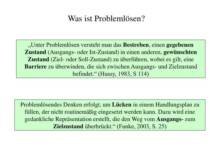 Was ist Problemlösen?