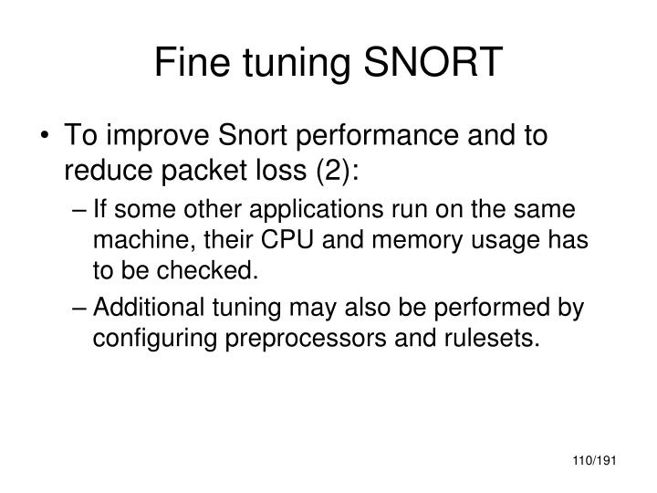 Fine tuning SNORT