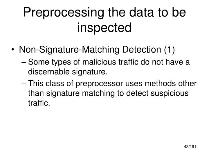 Preprocessing the data to be inspected