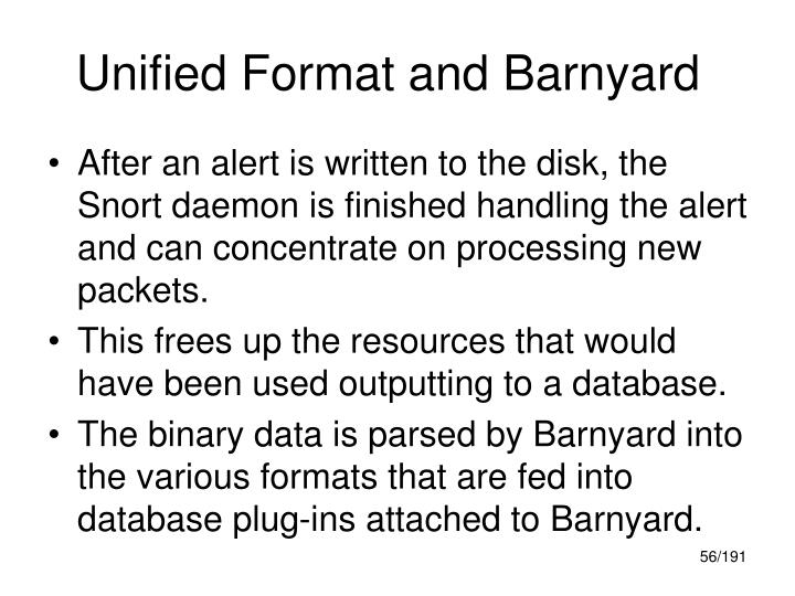 Unified Format and Barnyard