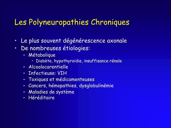 Les Polyneuropathies Chroniques