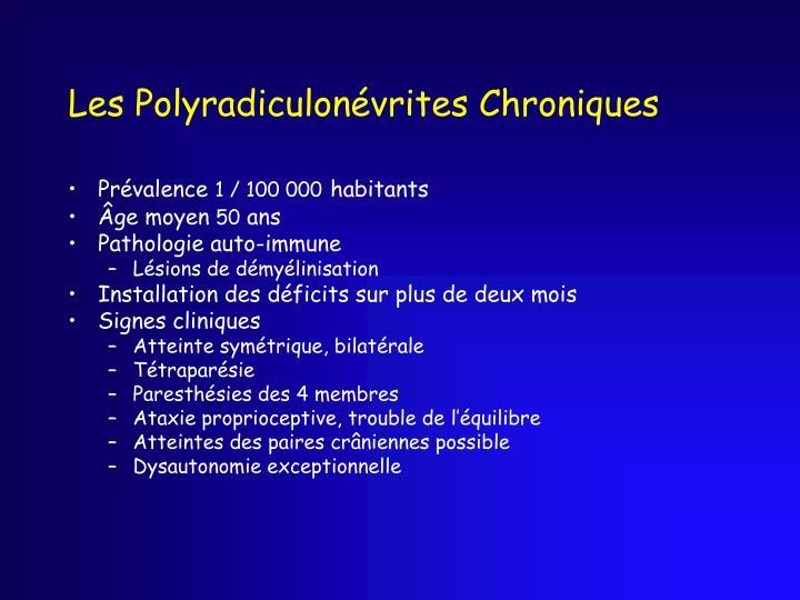Les Polyradiculonévrites Chroniques