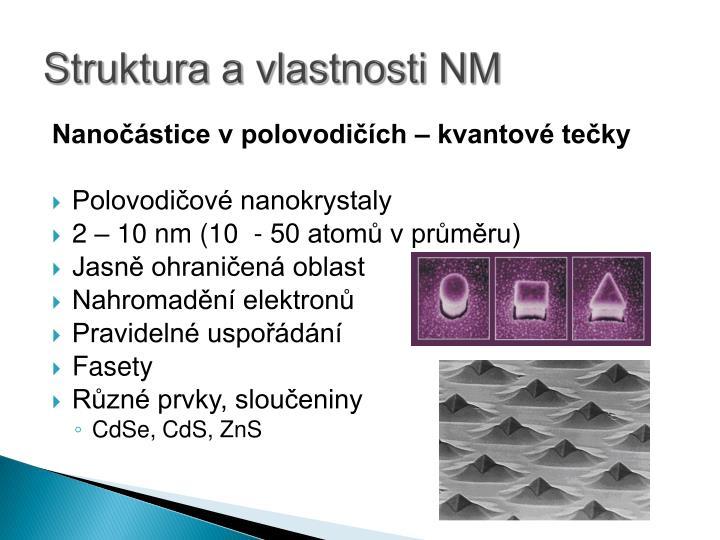 Struktura a vlastnosti NM