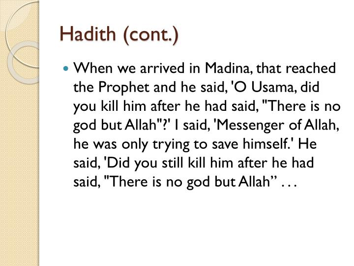 Hadith (cont.)