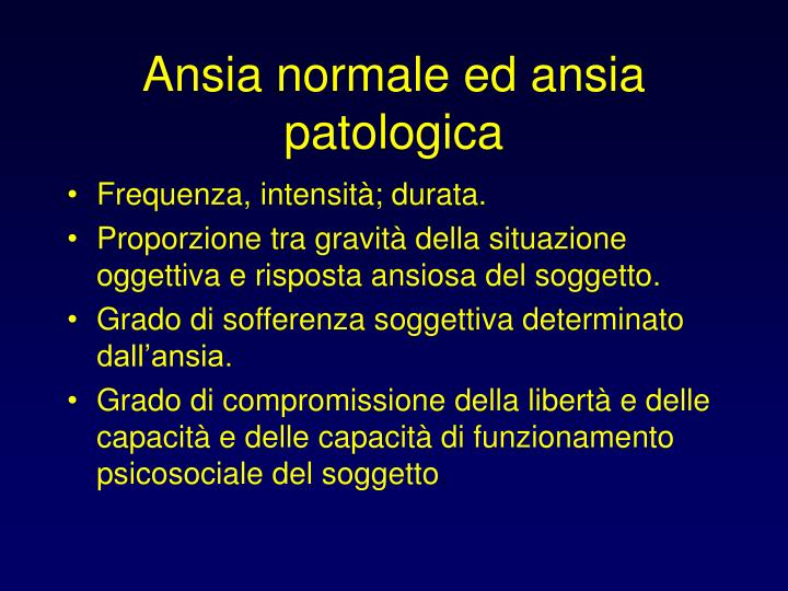 Ansia normale ed ansia patologica