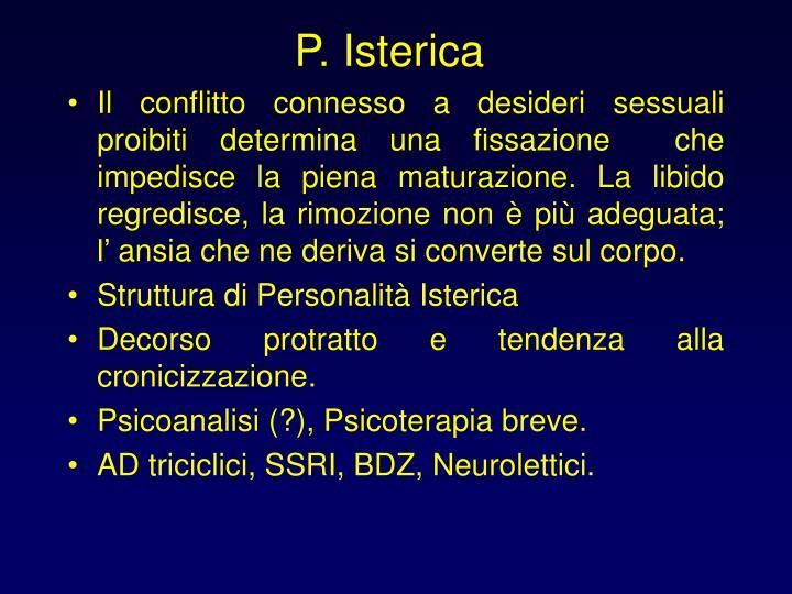 P. Isterica