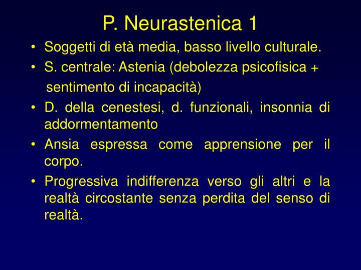 P. Neurastenica 1