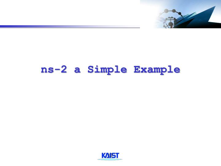 ns-2 a Simple Example