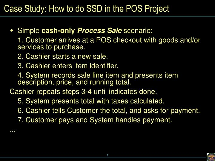 Case Study: How to do SSD in the POS Project